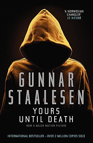 Yours Until Death (Paperback or Softback): Staalesen, Gunnar