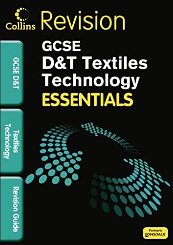 9781906415525: Collins GCSE Essentialstextiles Technology: Revision Guide
