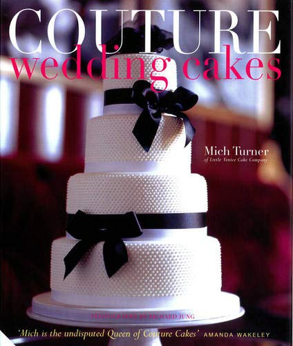 9781906417079: Couture Wedding Cakes