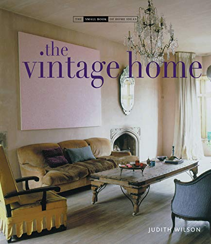 9781906417161: The Vintage Home (Small Book of Home Ideas)