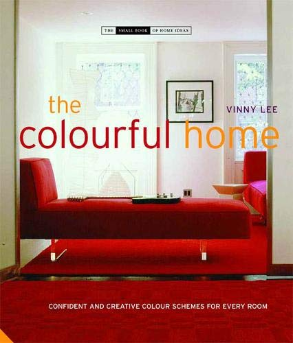 9781906417192: The Colourful Home (The Small Book of Home Ideas series)