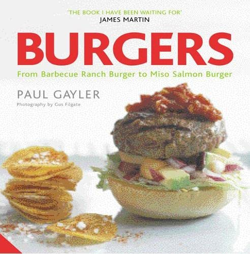 9781906417260: Burgers: From Texas Cowboy to Miso Salmon Burger