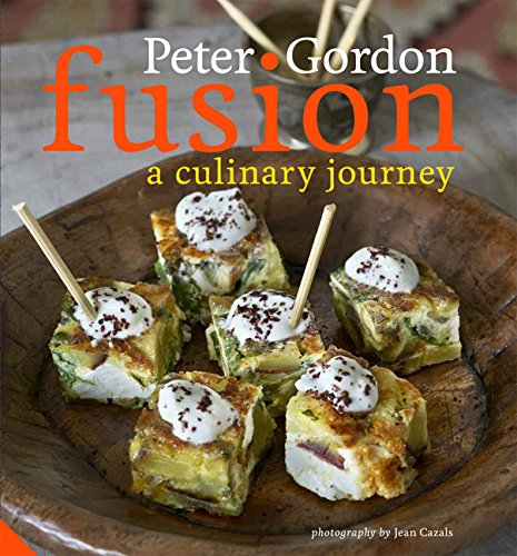 Fusion: A Culinary Journey: Gordon, Peter