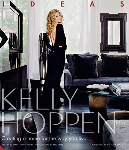 9781906417482: Kelly Hoppen: Ideas: Creating a home for the way you live