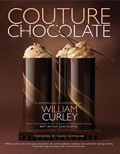 9781906417598: Couture Chocolate: A Masterclass in Chocolate