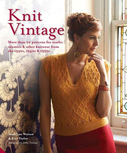 9781906417666: Knit Vintage: More than 20 patterns for starlet sweaters & other knitwear from the 1930s, 1940s & 1950s