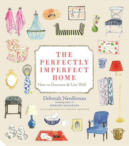 9781906417703: The Perfectly Imperfect Home: How to Decorate and Live Well