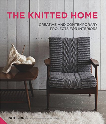 9781906417727: The Knitted Home: Creative and Contemporary Projects for Interiors