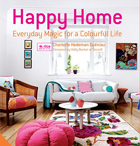 9781906417901: Happy Home: Everyday Magic for a Colourful Home (Jacqui Small)