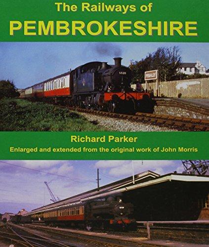 9781906419073: The Railways of Pembrokeshire