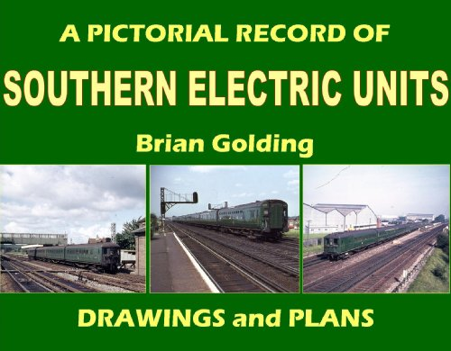 A Pictorial Record of Southern Electric Units Drawings and Plans (Hardback): Brian Golding