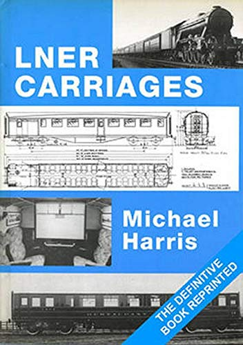 9781906419523: LNER Carriages