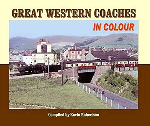 Great Western Coaches in Colour: Robertson, Kevin