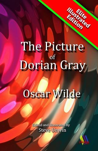9781906420178: The Picture of Dorian Gray: Classic Story of Vanity (Elite Illustrated)