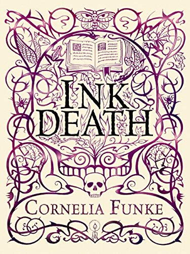Inkdeath. The Collector's Edition (Inkheart Trilogy 3)