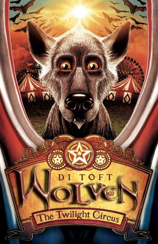9781906427368: The Twilight Circus (Wolven)