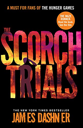 9781906427795: The Scorch Trials (Maze Runner Series)
