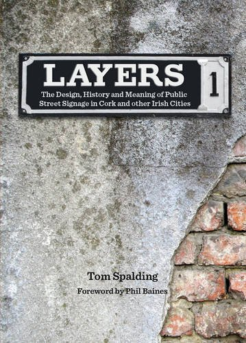 Layers: the Design, History and Meaning of: Spalding, Tom