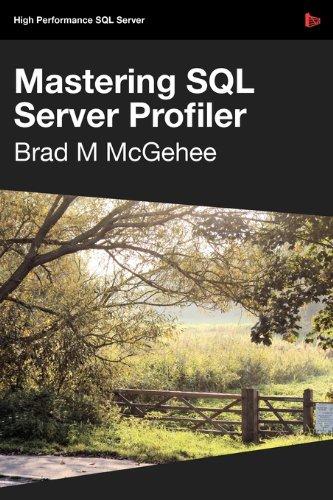 Mastering SQL Server Profiler: McGehee, Brad