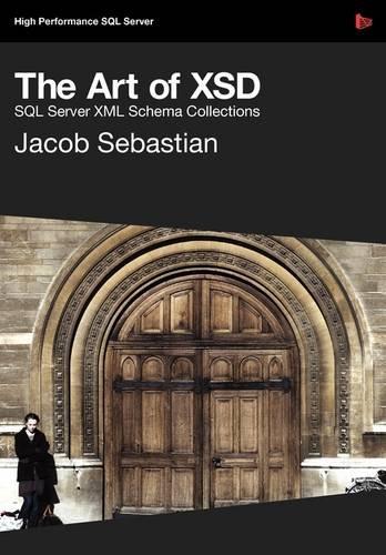 9781906434175: The Art of XSD - SQL Server XML schemas