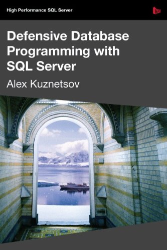 9781906434458: Defensive Database Programming with SQL Server