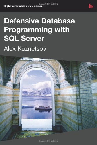 9781906434496: Defensive Database Programming with SQL Server