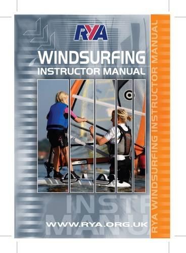9781906435639: RYA Windsurfing Instructor Manual