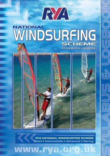 9781906435738: RYA National Windsurfing Scheme: Syllabus and Logbook