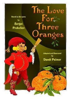 9781906442026: The Love for Three Oranges