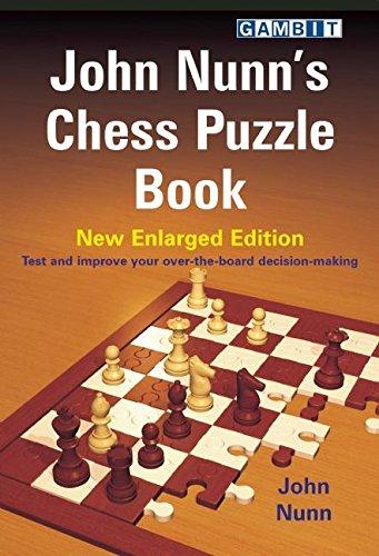 John Nunn's Chess Puzzle Book: New Enlarged: Nunn, John