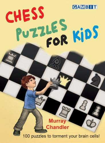 Chess Puzzles for Kids: Chandler, Murray