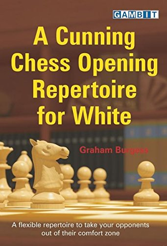 9781906454630: A Cunning Chess Opening Repertoire for White