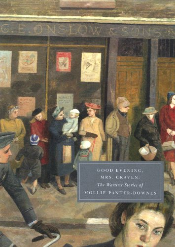 9781906462017: Good Evening, Mrs Craven: The Wartime Stories of Mollie Panter-Downes (Persephone Classics)