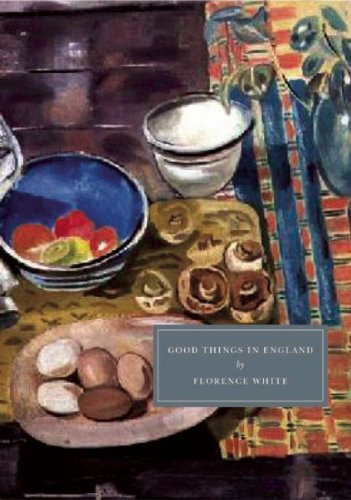 9781906462116: Good Things in England: A Practical Cookery Book for Everyday Use