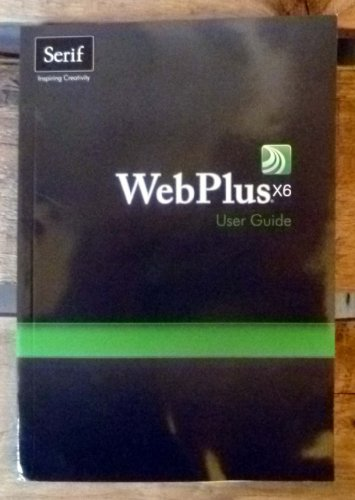 9781906471828: WebPlus X6 User Guide