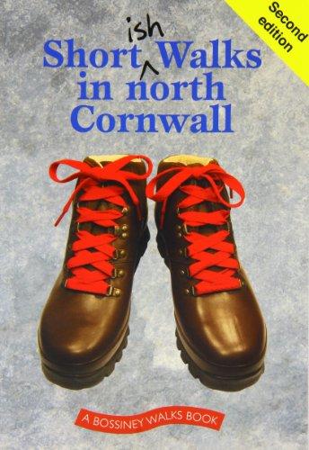 9781906474331: Shortish Walks in North Cornwall