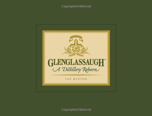 9781906476106: Glenglassaugh: A Distillery Reborn