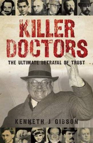 9781906476649: Killer Doctors: The Ulitimate Betrayal of Trust