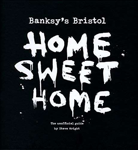 9781906477004: Banksy's Bristol: Home Sweet Home