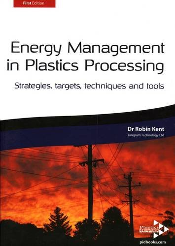 9781906479039: Energy Management in Plastics Processing: Strategies, Targets, Techniques and Tools