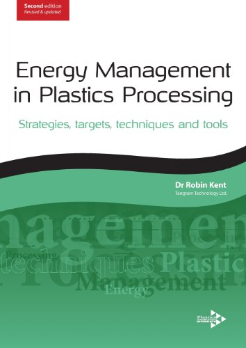 9781906479107: Energy Management in Plastics Processing, Second Edition: Strategies, Targets, Techniques, and Tools