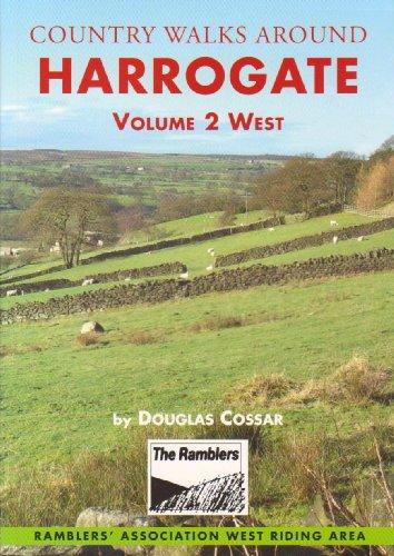 Country Walks Around Harrogate: West v. 2: Cossar, Douglas
