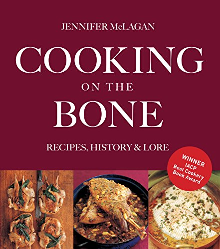 Cooking on the Bone: Recipes, History and Lore (Paperback)
