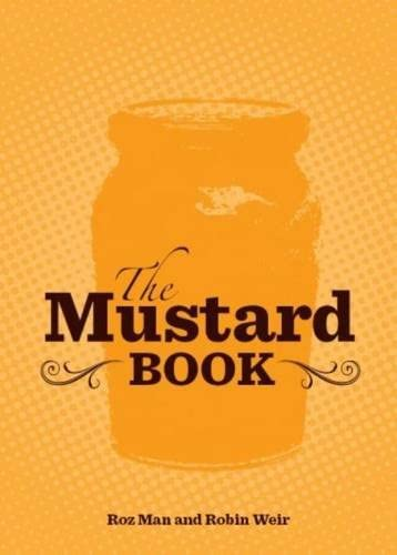 9781906502591: The Mustard Book