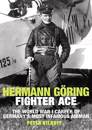 9781906502669: Herman Goring Fighter Ace