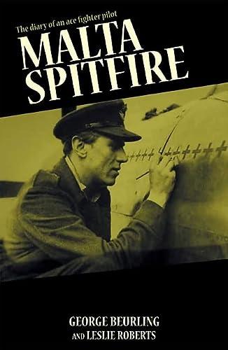 Malta Spitfire (Paperback): George F. Beurling