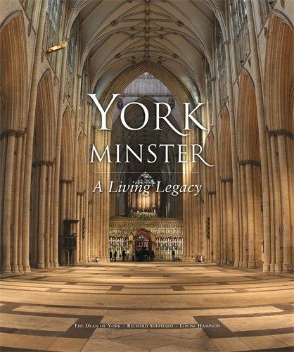 9781906507176: York Minster: A Living Legacy