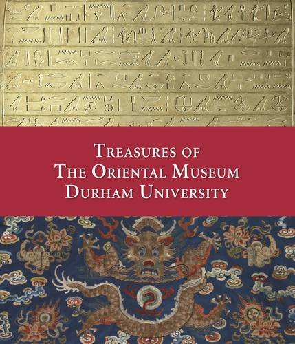 Treasures of the Oriental Museum, Durham University