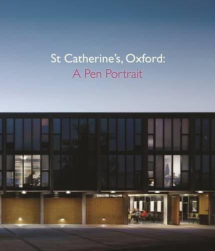 9781906507381: St Catherine's College, Oxford: A 50th Anniversary Celebration