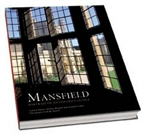 9781906507497: Mansfield: Portrait of an Oxford College